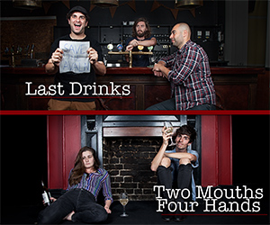 Last Drinks & Two Mouths Four Hands